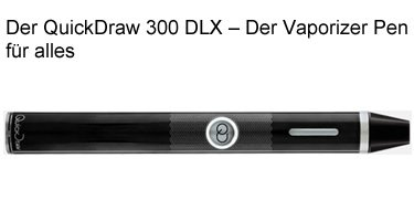 quickdraw vaporizer