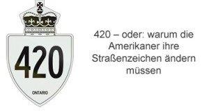 420 Cannabis Straßenschilder
