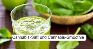 Cannabis Saft und Smoothies