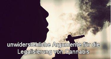 Gründe Legalisierung Cannabis