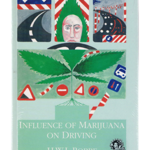 Influence of Marijuana on Driving [Gebundene Ausgabe]